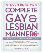 STEVEN PETROW'S COMPLETE GAY & LESBIAN MANNERS  by Steven Petrow