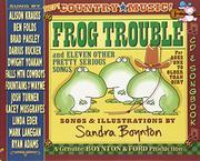 FROG TROUBLE by Sandra Boynton