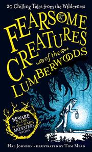 FEARSOME CREATURES OF THE LUMBERWOODS by Hal Johnson
