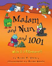 MADAM AND NUN AND 1001 by Brian P. Cleary