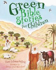 GREEN BIBLE STORIES FOR CHILDREN by Tami Lehman-Wilzig