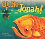 OH NO, JONAH! by Tilda Balsley