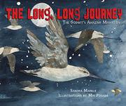 THE LONG, LONG JOURNEY by Sandra Markle