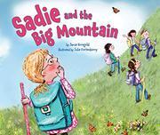 SADIE AND THE BIG MOUNTAIN by Jamie Korngold