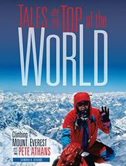TALES FROM THE TOP OF THE WORLD by Sandra K. Athans