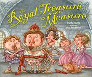 THE ROYAL TREASURE MEASURE by Trudy Harris