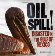 OIL SPILL! by Elaine Landau