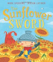 THE SUNFLOWER SWORD by Mark Sperring