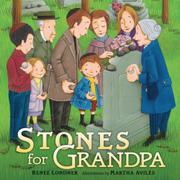STONES FOR GRANDPA by Renee Londner