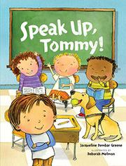 SPEAK UP, TOMMY! by Jacqueline Dembar Greene