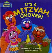 IT'S A MITZVAH, GROVER! by Tilda Balsley