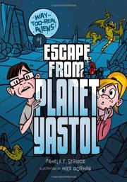 ESCAPE FROM PLANET YASTOL by Pamela F. Service