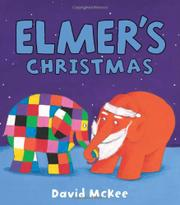 ELMER'S CHRISTMAS by David McKee