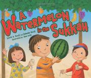 A WATERMELON IN THE SUKKAH by Sylvia A. Rouss