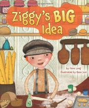 ZIGGY'S BIG IDEA by Ilana Long