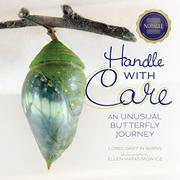 HANDLE WITH CARE by Loree Griffin Burns