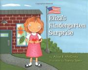 ELIZA'S KINDERGARTEN SURPRISE by Alice B. McGinty