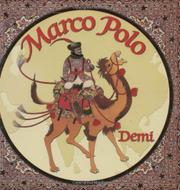 MARCO POLO by Demi