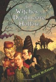 THE WITCHES OF DREDMOORE HOLLOW by Riford McKenzie