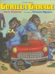 GORILLA GARAGE by Mark Shulman