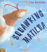 SQUAWKING MATILDA by Lisa Horstman