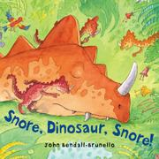 Book Cover for SNORE, DINOSAUR, SNORE!