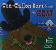 TEN-GALLON BART BEATS THE HEAT by Susan Stevens Crummel