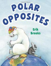 POLAR OPPOSITES by Erik Brooks