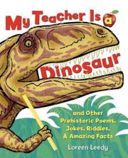 MY TEACHER IS A DINOSAUR by Loreen Leedy
