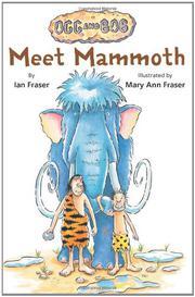MEET MAMMOTH by Ian Fraser