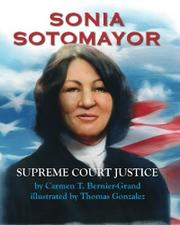 SONIA SOTOMAYOR by Carmen T. Bernier-Grand