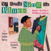 MY HANDS SING THE BLUES by Jeanne Harvey