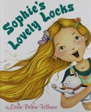 SOPHIE'S LOVELY LOCKS by Erica Pelton Villnave