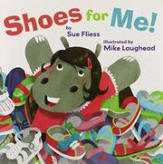 SHOES FOR ME! by Sue Fliess