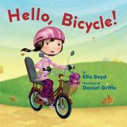 HELLO, BICYCLE by Ella Boyd