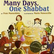 MANY DAYS, ONE SHABBAT by Fran Manushkin