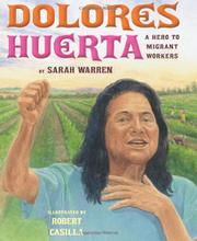 DOLORES HUERTA by Sarah Warren
