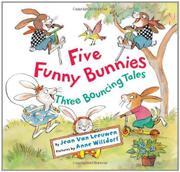 FIVE FUNNY BUNNIES by Jean Van Leeuwen