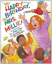 HAPPY BIRTHDAY, MRS. MILLIE! by Judy Cox