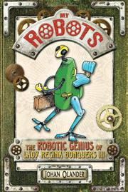 MY ROBOTS by Johan Olander