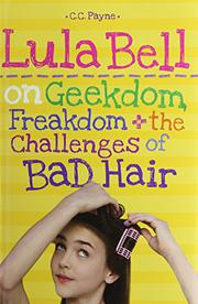 Book Cover for LULA BELL ON GEEKDOM, FREAKDOM + THE CHALLENGES OF BAD HAIR