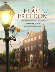 A FEAST OF FREEDOM by Walter Staib