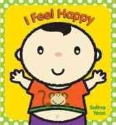 I FEEL HAPPY by Salina Yoon
