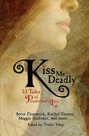 KISS ME DEADLY by Trisha Telep