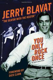 YOU ONLY ROCK ONCE by Jerry Blavat