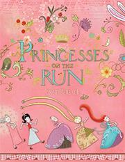 PRINCESSES ON THE RUN by Smiljana Coh