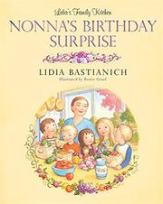 NONNA'S BIRTHDAY SURPRISE by Lidia Bastianich