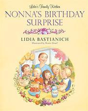 NONNA'S BIRTHDAY SURPRISE by Lidia Bastianich