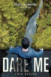 DARE ME by Eric Devine