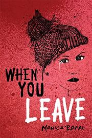 WHEN YOU LEAVE by Monica Ropal